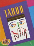 """Taboo - Much like that old game show """"10,000 Dollar Pyramid"""". Try to get your teammates to say the word on the card without saying any of the taboo words also listed on the card."""