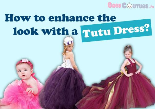 Learn how to How to enhance the look of your baby with a Tutu Dress at http://goo.gl/cLhDX9 #babytutudress