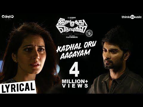 Imaikkaa Nodigal Kadhal Oru Aagayam Song Hiphop Tamizha Atharvaa Nayanthara Raashi Khanna Youtube Songs Mp3 Song Audio Songs