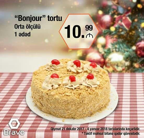 Bravo Da Hər Gun Yeni Bisirilmis Tort Cesidləri Ovqatinizi Xos Edəcək Our Freshly Baked Cake Varieties Will Help Lighten Up Your Mood Food Cake Desserts