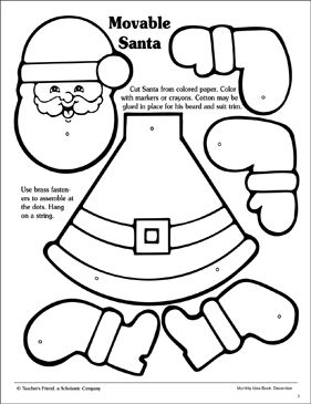 Movable Santa Pattern By Scholastic Christmas Crafts For Kids Preschool Christmas Santa Patterns