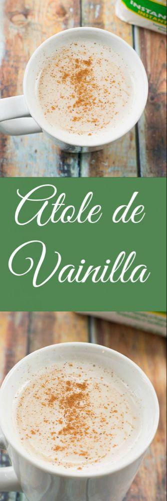 Atole Recipe Atole de Vainilla
