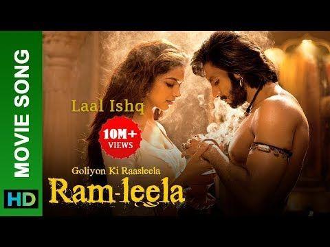 Laal Ishq Full Song Full Hd Goliyon Ki Raasleela Ram Leela Hari Subedi Youtube Songs Bollywood Music Videos Song Hindi