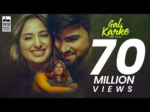 Gal Karke Official Video Inder Chahal Ft Mahira Sharma Babbu Rajat Nagpal Latest Song 2019 Youtube In 2020 Song Lyrics Meaning Songs News Songs