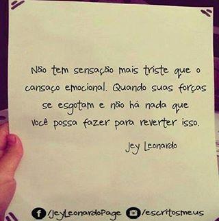#boanoite #cansaçoemocional #repost #jeyleonardo @escritosmeus