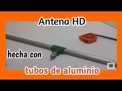Antena Tv Hd Tdt Con Tubos De Aluminio Youtube Antenas Para