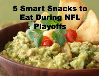 5 Smart Snacks to Eat During the NFL Playoffs! @NutritionExpert #HealthyRecipes #Guacamole