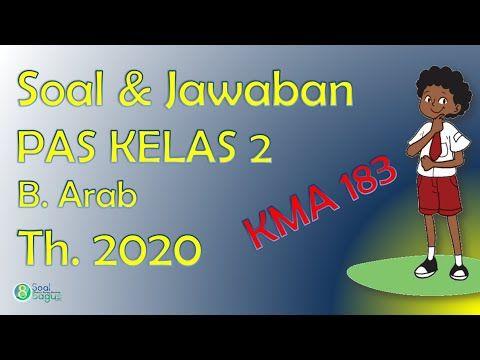 Soal Pas B Arab Kelas 3 Semester 1 Dan Jawaban Kma 183 Bahasa Arab