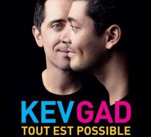 Avec Kev Adams et Gad Elmaleh Tout Est Possible
