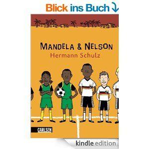 Mandela und Nelson: Das Länderspiel