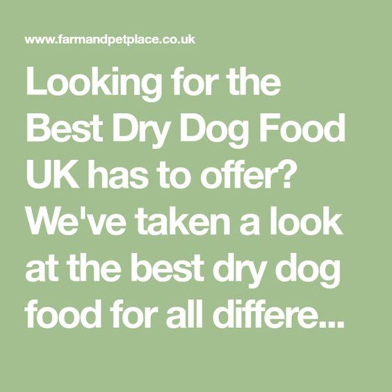 Best Dry Dog Food Uk Top Dry Dog Food Brands Best Dry Dog Food