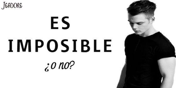 Es imposible, ¿o no?