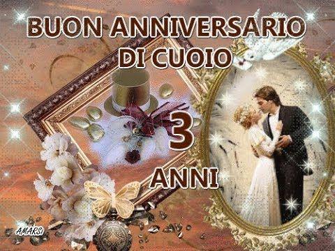 Anniversario Di Matrimonio 3 Anni.Buone Nozze Di Cuoio 3 Anni Tanti Auguri E Buon Anniversario Di