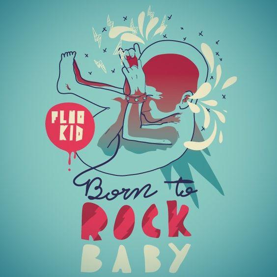 Born to Rock Baby \m/ Ilustração do Artista: Mathiole