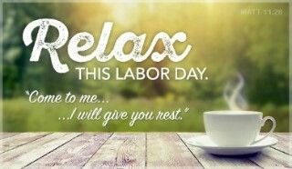 Sit back relax and enjoy this BEAUTIFUL LABOR DAY!