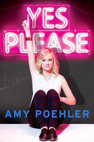 HUMOR: Yes Please by Amy Poehler | The Best Books Of 2014, According To Goodreads Users
