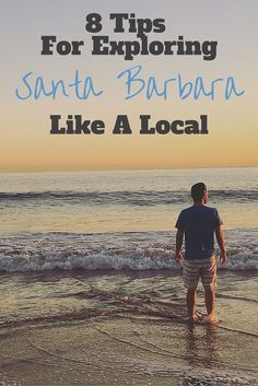 Tips for how to explore Santa Barbara, California like a local. Where to eat, drink, and stay in Santa Barbara. Things to do in Santa Barbara, California.
