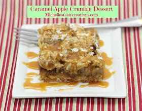 Michelle's Tasty Creations: Caramel Apple Crumble Dessert