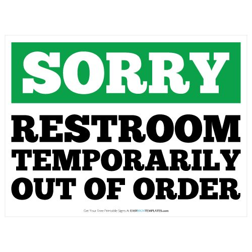 Restroom Out Of Order Printable Sign Template