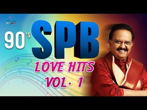 Spb Hits 90s Sp Balasubrahmanyam Love Hits Vol 1 Video Jukebox S Janaki Ilayaraja You In 2020 Old Song Download Audio Songs Free Download Mp3 Song Download