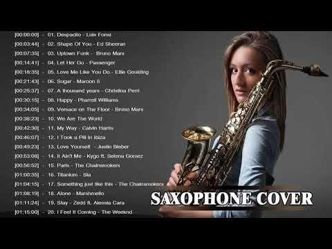 Best Saxophone Cover Popular Songs 2018 Top Instrumental Saxophone Covers 2018 Youtube Best Saxophone Songs Christina Perri