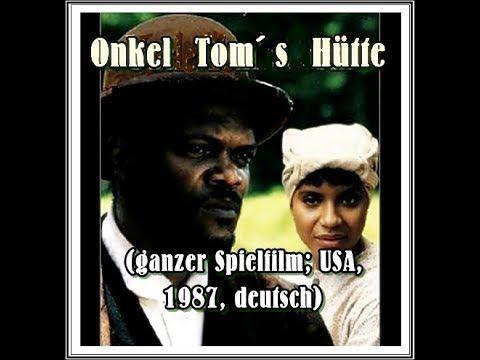 Onkel Tom S Hutte Usa 1987 Ganzer Film Deutsch Ganze Filme Filme Deutsch Filme