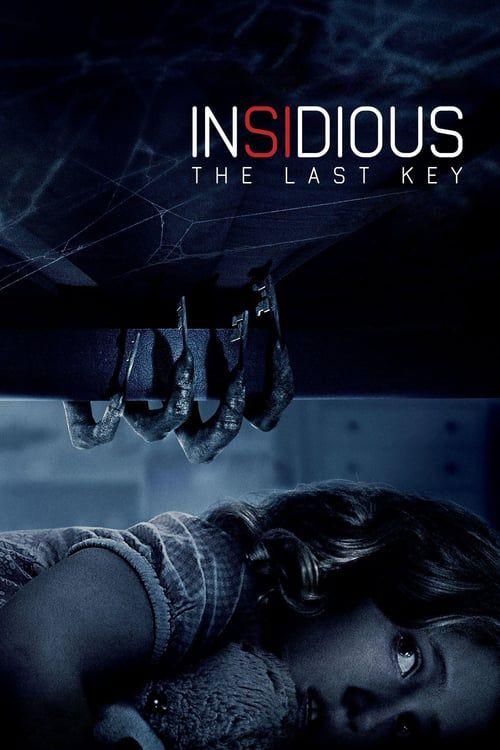 Insidious The Last Key 2018 Watch Insidious The Last Key Full Movie Hd Free Download Streaming Movies Free Watch Free Movies Online Full Movies Online