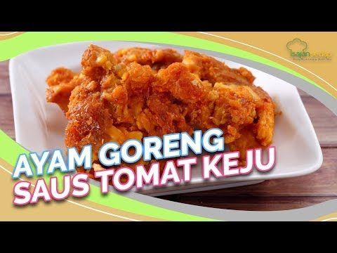 Resep Ayam Goreng Saus Tomat Keju Kesukaan Anak Anak Enak Banget Youtube Resep Ayam Ayam Goreng Saus Tomat