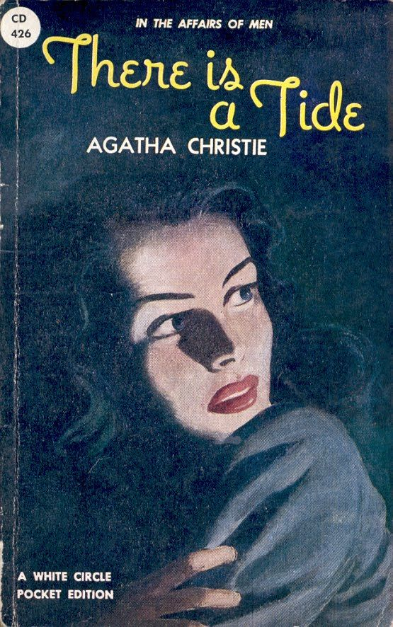 There is a Tide by Agatha Christie.  Published in the UK as Taken at the Flood.  White Circle Pocket edition.