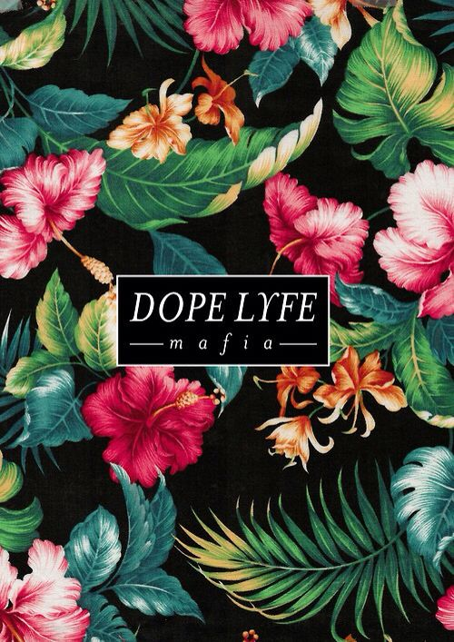 iPhone 5,6 Wallpaper - dope life | Wallpapers & Headers ...