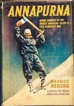 Certamente o melhor livro de escalada de altas montanhas que já li. A jornada da equipe francesa para subir o Annapurna - primeira subida de um 8.000 - em 1950 (imaginem as condições e tecnologia da época) é fantástica. Tem versão brasileira aqui: http://www.companhiadasletras.com.br/detalhe.php?codigo=11256