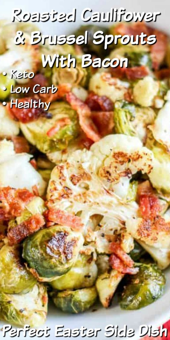 Low Carb Roasted Cauliflower & Brussel Sprouts With Bacon