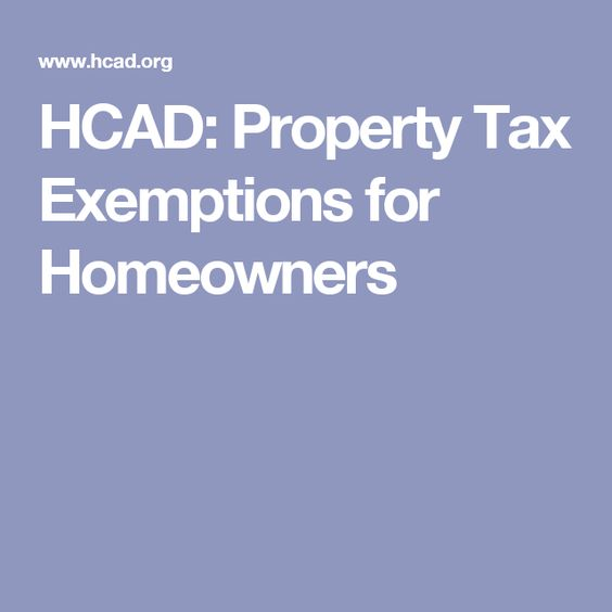 Harris County  Hcad Property Tax Exemptions For Homeowners