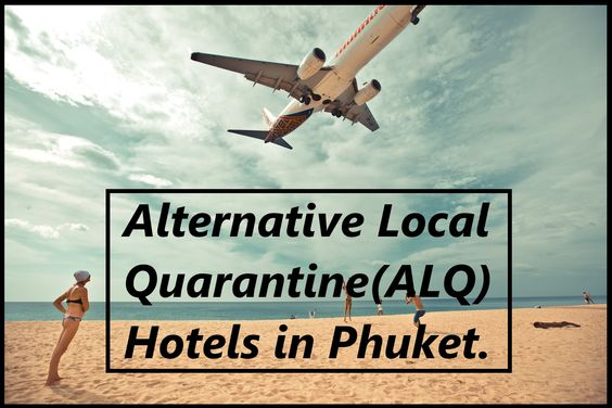 20 Phuket Alternative Local Quarantine (ALQ) hotels.