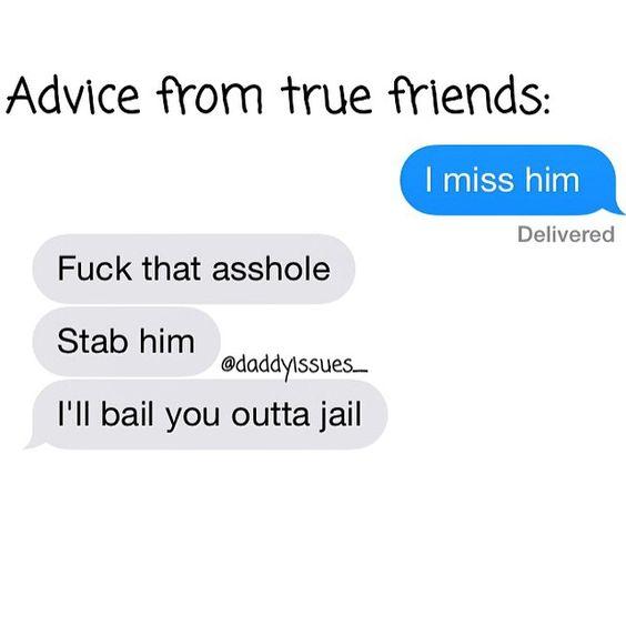 I said that to my best friend