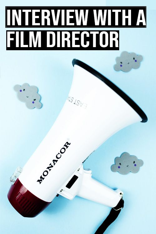 e912eb6c690e1f5a2fa72d61953262a1 - How To Get A Job As A Film Director