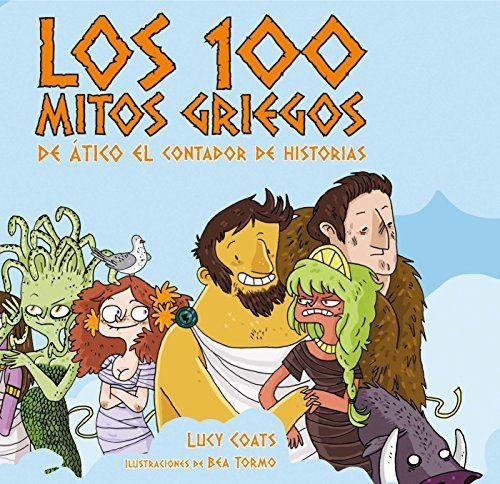 Los cien mitos griegos de Ático el contador de historias…