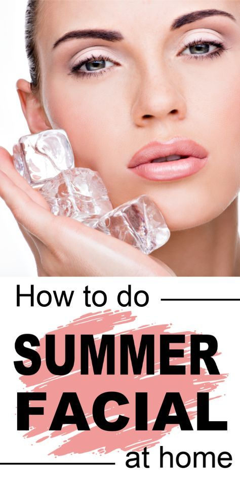Do This Summer Facial At Home To Get Fresh Looking Pretty Skin In Just 30 Minutes Skin Care Beauty Care Beauty Skin