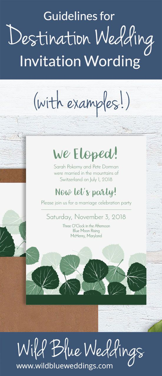 Guidelines For Destination Wedding Invitation Wording With Examples Wild Blue Weddings Destination Wedding Invitation Wording Destination Wedding Invitations Wedding Invitation Wording Examples