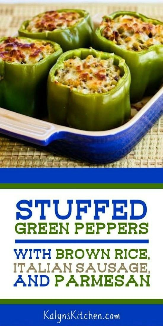 Stuffed Green Peppers With Brown Rice Italian Sausage And Parmesan Video Kalyn S Kitchen Recipe Stuffed Peppers Stuffed Green Peppers Green Pepper Recipes
