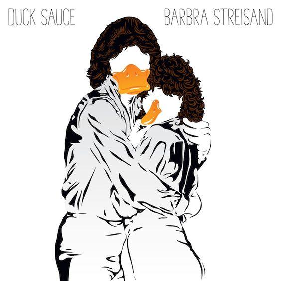 Duck Sauce – Barbra Streisand (single cover art)