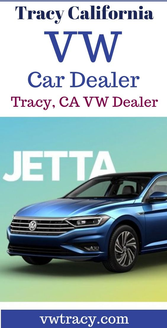 Tracy California Vw Auto Dealer Volkswagen Vw Cars For Sale Car Dealer