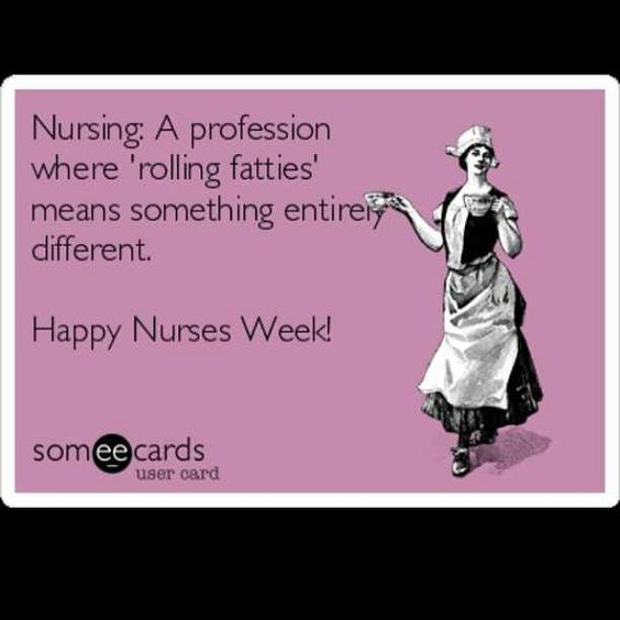 Nurses Week Funny Quotes: Nurses Week Quotes, Nurses Week And Happy Nurses Week On