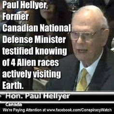 Former Canadian Minister of Defense Paul Hellyer testified before a half-dozen former US representatives that aliens not only exist and real but they live among us right here on planet Earth for thousands of years. Hellyer is the first and only cabinet-ranking official from a G8 nation to publicly state extraterrestrials are an undeniable fact.
