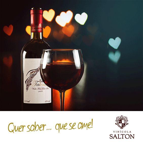 Amor e vinho!