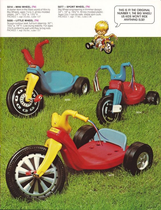 1975 Big Wheel. I was too old for one of these but my cousins had them