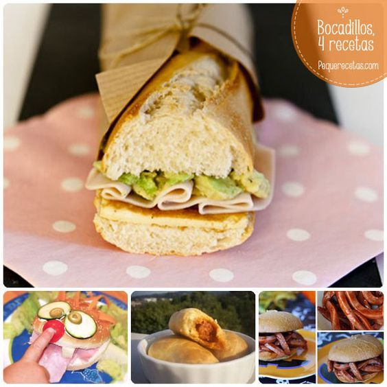 Bocadillos, 4 ideas gourmet