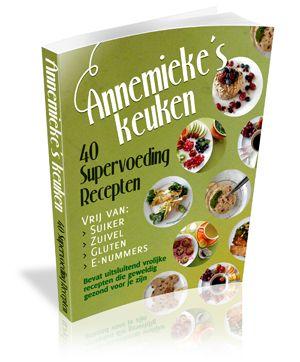 40 Supervoeding Recepten van Annemieke de Kroon