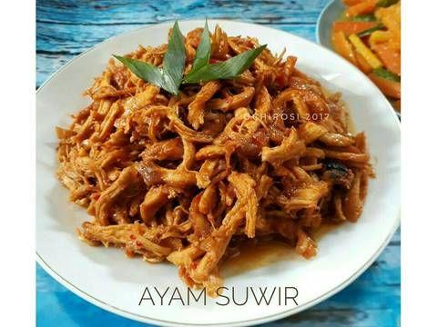 Resep Ayam Suwir Oleh Ochirosi Resep Resep Ayam Suwir Resep Ayam Resep Masakan