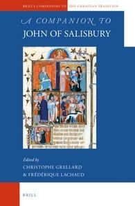 A companion to John Salisbury / edited by Christophe Grellard, Frédérique Lachaud +info: http://www.brill.com/products/book/companion-john-salisbury